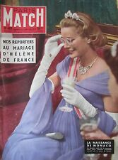 PARIS MATCH 0407 de 1957 MONACO GRACE KELLY MARIAGE HELENE DE FRANCE MONT BLANC