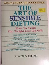 The Art Of Sensible Dieting ROSEMARY STANTON  PB Avoiding Weight Loss Rip Offs
