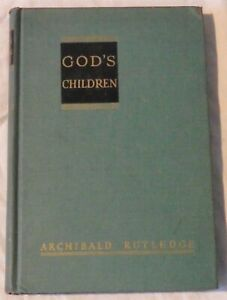 God's Children by Archibald Rutledge
