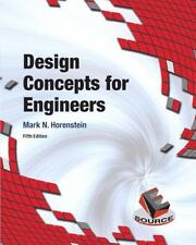 Design Concepts for Engineers (5th Edition) by Horenstein, Mark N.