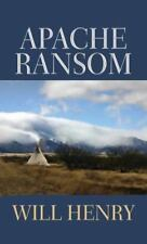 Apache Ransom by Henry, Will