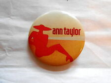 Vintage Ann Taylor Fashion Clothing Store Advertising Pinback Button