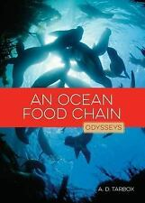 Ocean Food Chain : Nature's Bounty: By Tarbox, A. D.