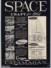 1962 PAPER AD Creger Catamaran Sailboat 40' 30' Power Cruiser Motor Boat