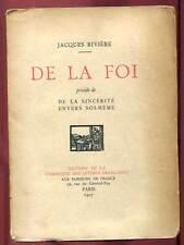 JACQUES RIVIERE: DE LA FOI. ED AUX HORIZONS DE FRANCE. 1927.