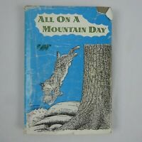 All On A Mountain Day by Aileen Fisher 1956 1st Edition Hardcover Dust Jacket