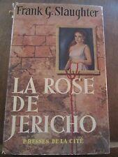 Frank G. Slaughter: La Rose de Jéricho/ Les Presses de la Cité, 1960