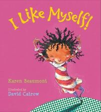 I Like Myself! (board book): By Beaumont, Karen