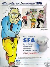 Publicité advertising 2002 Sanibroyeur SFA par Bretécher
