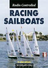 Jackson, Chris, Radio Controlled Racing Sailboats, Very Good Book