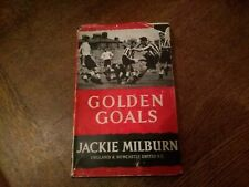 First edition Football Book Jackie Millburn and another