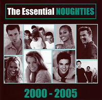 The Essential Noughties - 2000-2005 - Various Artists    *** BRAND NEW CD ***