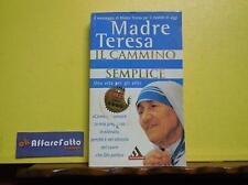 ART 8.369 LIBRO IL CAMMINO SEMPLICE DI MADRE TERESA CON LUCIANA VARDEY  1997