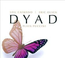 Dyad Plays Puccini (CD, Apr-2013, CD Baby (distributor))