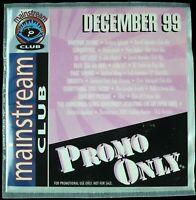 "PROMO ONLY ""MAINSTREAM CLUB DECEMBER 1999"" DJ PROMO CD COMPILATION 9 TRKS *NEW*"