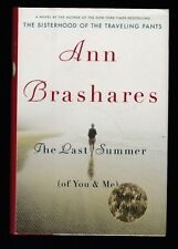 The Last Summer (Of You and Me) by Ann Brashares (2007, Hardcover), Signed 1st