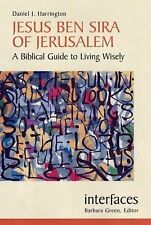 Jesus Ben Sira of Jerusalem: A Biblical Guide to Living Wisley-ExLibrary