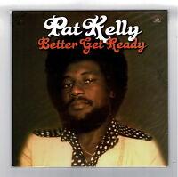 PAT KELLY-better get ready    kingston sounds LP      reggae