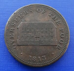 Britain 1813 Sheffield Workhouse Penny Token, Overseers of the Poor, Fine~X393
