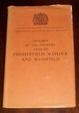 'GEOLOGY of the country around CHESTERFIELD, MATLOCK and MANSFIELD' : 1967.