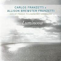 CARLOS/BREWSTER FRANZETTI,ALLISON/CITY O FRANZETTI - LUMINOSA   CD NEW