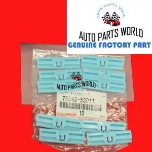 GENUINE LEXUS GX460 IS F IS250 IS350 WINDSHIELD MOULDING CLIPS 10 X 75545-53011