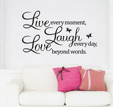 "Wall Quote Vinyl Decal ""Live every moment,Laugh every day,Love beyond words"" CA"