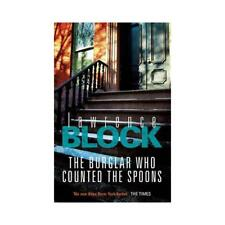 The Burglar Who Counted the Spoons by Lawrence Block (author)