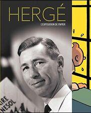 Hergé L'exposition de Papier (jérôme Neutres)   RMN