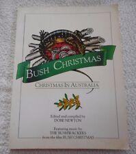 BUSH CHRISTMAS Christmas in Australia by DOBE NEWTON Music by THE BUSHWACKERS