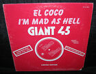 EL COCO I'm Mad As Hell b/w Love Vaccine (1977 U.S. White Label Promo 12inch)