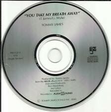 TOMMY JAMES and the SHONDELLS You take my Breath Away SINGLE VERSION PROMO CD DJ