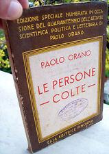 1936 PAOLO ORANO 'LE PERSONE COLTE' CULTURA ITALIANA NELLA STORIA