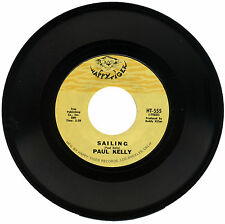"PAUL KELLY  ""SAILING c/w 509""      DEEP SOUL CLASSIC     LISTEN"