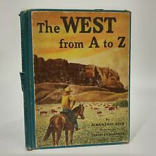 The West from A to Z~Reck~Chauncey 1952