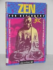 Zen, for Beginners by Naomi Rosenblatt, Judith Blackstone and Zoran Josipovic