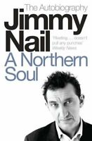 A Northern Soul: The Autobiography by Jimmy Nail | Paperback Book | 978014101428
