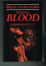 Young Blood by Brian Stableford ( 1992 SIGNED British 1st Printing )