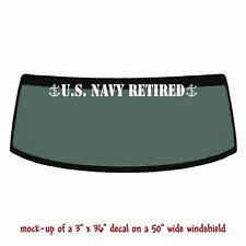 US NAVY RETIRED - 3x36 Windshield Decal Banner Sticker #1