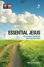 Essential Jesus 100 Readings Through the Bible's Greatest Stories Paperback Book