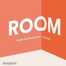 Room: Inside Contemporary Interiors, The Editors of Phaidon Press
