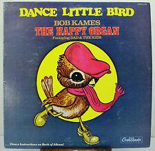 """12"""" 33 RPM STEREO LP - GNPS-2149 - BOB KAMES - HAPPY ORGAN - DANCE LITTLE BIRD"""