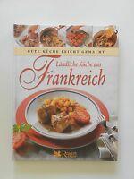 Ländliche Küche aus Frankreich Gute Küche leicht gemacht Readers Digest