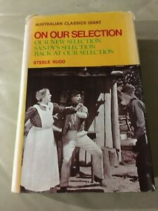 ON OUR SELECTION OUR NEW SELECTION SANDY'S SELECTION MORE STEELE RUDD 1973 H/C