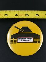 Vintage My Other Truck Is A Tank Logo Auto Car Style pin button pinback *EE70