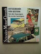 Schrader-Motor-Chronik Autozubehör von Gestern von Zwangzigern Sechzigern 1998