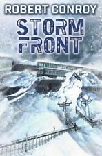 STORM FRONT - CONROY, ROBERT - NEW HARDCOVER BOOK