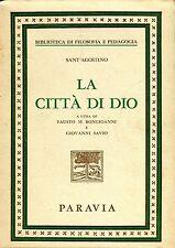 Sant'Agostino LA CITTÀ DI DIO cura Fausto M. Bongioanni e G. Savio
