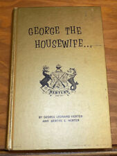 1968 Book///GEORGE THE HOUSEWIFE, by Herter