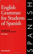 English Grammar for Students of Spanish-Emily Spinelli